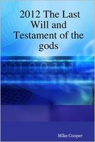 2012 the Last Will and Testament of the Gods
