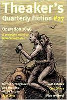 Theaker's Quarterly Fiction #27