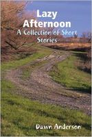 Lazy Afternoon: A Collection of Short Stories