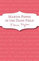Martin Pippin in the Daisy-Field