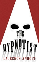 The Hypnotist by Laurence Anholt