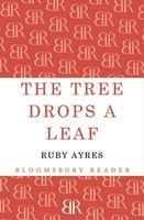 The Tree Drops a Leaf