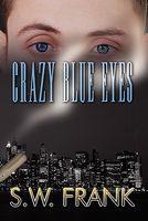 Crazy Blue Eyes