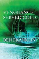 Vengeance Served Cold