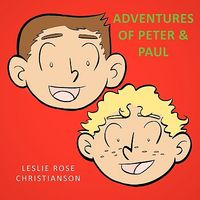 Adventures of Peter & Paul