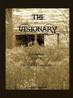The Visionary: Evolution: Part 2 ? Michael Connolly