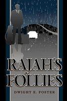 Rajah's Follies