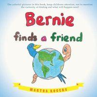 Bernie Finds a Friend