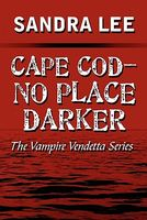 Cape Cod -- No Place Darker