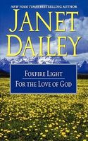 Foxfire Light / For the Love of God