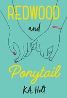Redwood and Ponytail