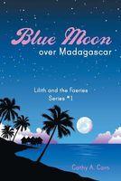 Blue Moon Over Madagascar