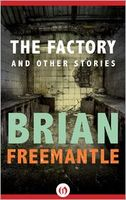 The Factory: And Other Stories