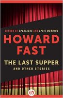 The Last Supper: And Other Stories
