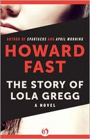 The Story of Lola Gregg