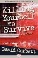 Killing Yourself To Survive