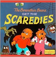The Berenstain Bears Get the Scaredies by Stan Berenstain; Jan Berenstain