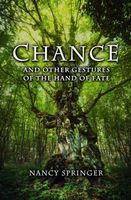 Chance and Other Gestures of the Hand of Fate