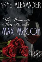 Wine, Women, and the Many Passions of Max McCoy