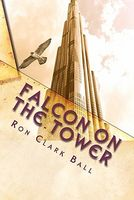Falcon on the Tower by Ron Clark Ball