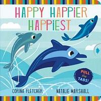 Happy Happier Happiest