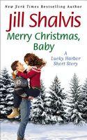 Merry Christmas, Baby: A Novella