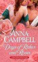 Days of Rakes and Roses: A Novella
