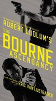 The Bourne Ascendancy by Eric Van Lustbader / Eric Lustbader