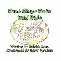 Runt River Rat's Wild Ride