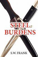 Steel Burdens