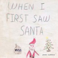 When I First Saw Santa