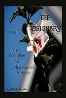 The Evolution of Alexander Benson