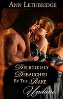Deliciously Debauched by the Rake