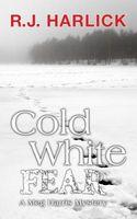 A Cold White Fear
