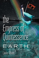 The Empress of Quintessence