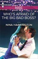 Who's Afraid of the Big Bad Boss?
