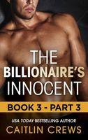 The Billionaire's Innocent - Part 3