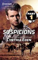 Suspicions Part 1 of 3