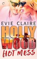 Hollywood Hot Mess