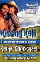 Kissing Kelli / Country Courtship