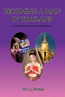 Becoming a Man in Thailand: A Young Man's Journey of Self-Discovery