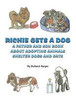 Richie Gets A Dog