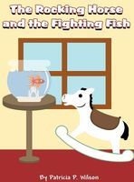 The Rocking Horse and the Fighting Fish