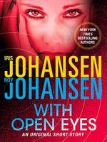 With Open Eyes: A Novella