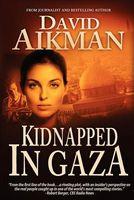 Kidnapped in Gaza