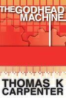 The Godhead Machine