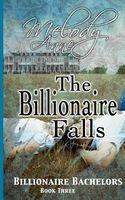 The Billionaire Falls