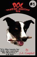 Doc Vampire-Hunting Dog