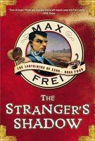 The Stranger's Shadow