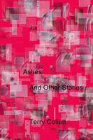 Ashes: And Other Stories